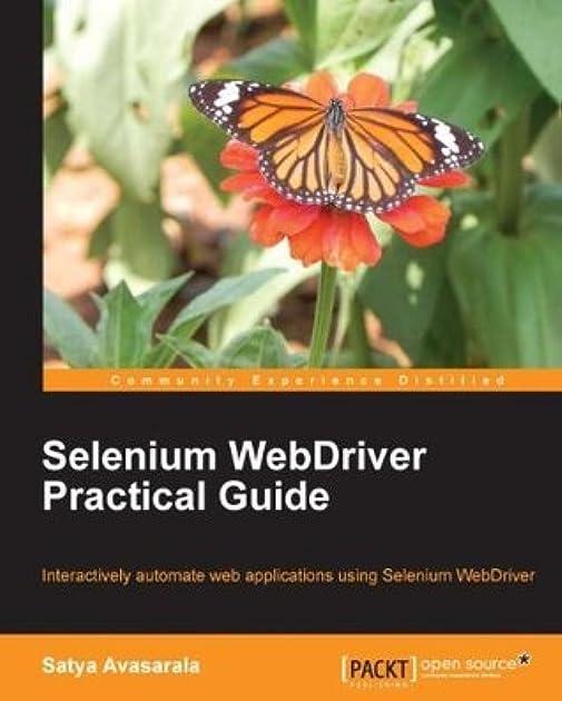selenium webdriver practical guide automated testing for web rh goodreads com selenium webdriver practical guide free download pdf selenium webdriver practical guide