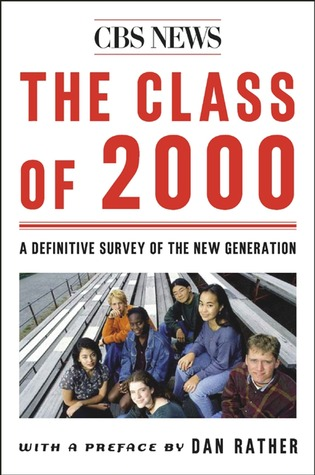 The Class Of 2000: A Definite Survey Of The New Generation
