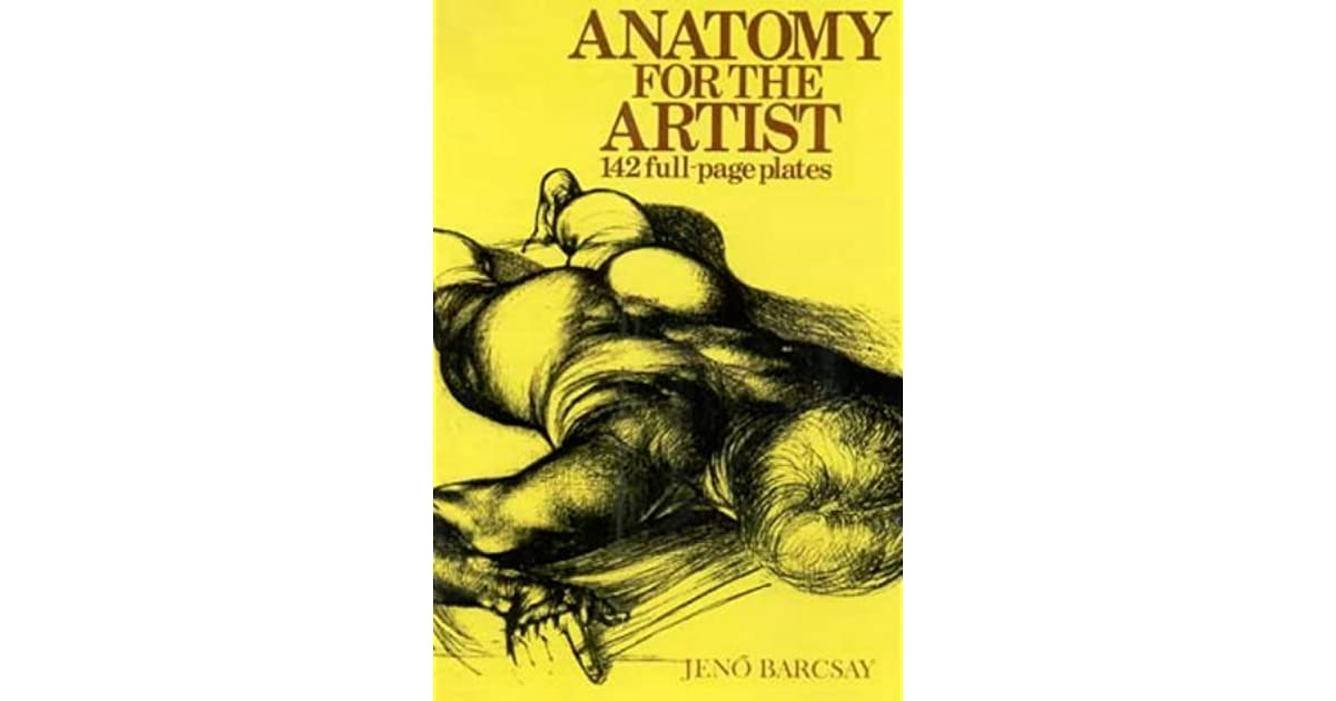 Anatomy for the Artist: A Detailed Portrayal of the Human Body for ...