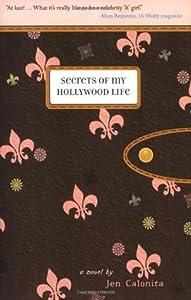 Secrets of My Hollywood Life (Secrets of My Hollywood Life, #1)