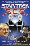 The Belly of the Beast (Star Trek: S.C.E. #1)