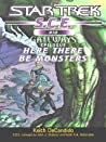 Here There Be Monsters (Star Trek: S.C.E., #10)