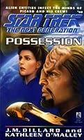 Possession (Star Trek: The Next Generation, #40)