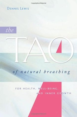The-Tao-of-Natural-Breathing-For-Health-Well-Being-and-Inner-Growth