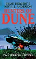 Hunters of Dune (The Dune Sequence)