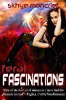 Feral Fascinations (Feral Series 1)