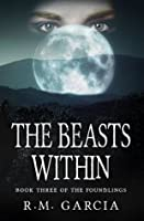 The Beasts Within (The Foundlings, #3)