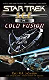 Cold Fusion (Star Trek: S.C.E., #6)