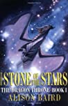 The Stone of the Stars (The Dragon Throne, #1)