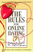 The Rules for Online Dating Capturing the Heart of Mr