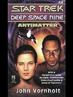 Antimatter (Star Trek Deep Space Nine, #8)