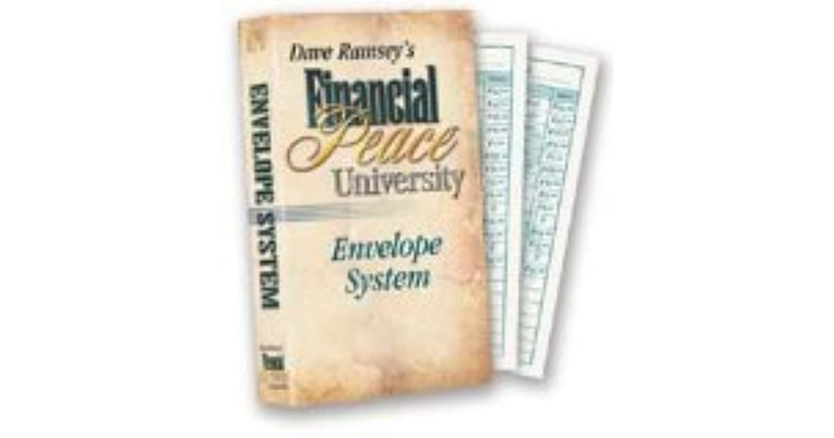 dave ramsey s financial peace university envelope system by dave ramsey