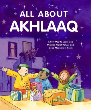 All About Akhlaaq: Islamic Children's Books on the Quran, the Hadith and the Prophet Muhammad