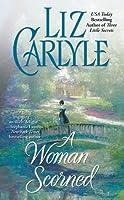 A Woman Scorned (Lorimer Family & Clan Cameron #2)