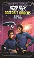 Doctor's Orders (Star Trek, #50)