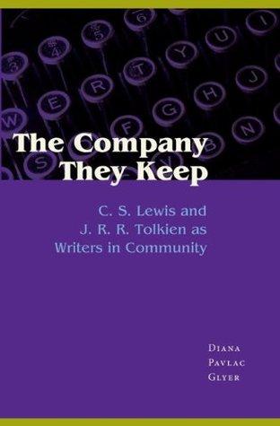 The Company They Keep by Diana Pavlac Glyer