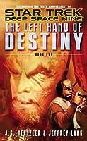 Star Trek Deep Space Nine: The Left Hand of Destiny, Book One