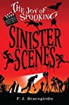 Sinister Scenes (Joy of Spooking, #3)