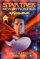 Restoration (Star Trek: New Frontier, #11)(Excalibur, #3)