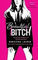 Beautiful Bitch (Beautiful Bastard, #1.5)