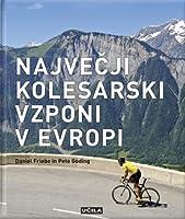 Največji kolesarski vzponi v Evropi