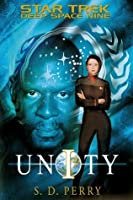 Unity (Star Trek: Deep Space Nine, #56)