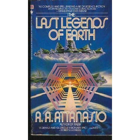 The Last Legends Of Earth Radix 4 By Aa Attanasio