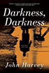 Darkness, Darkness (Charlie Resnick #12)