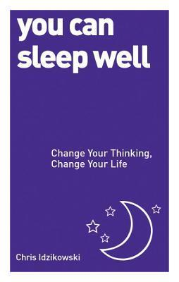 You-Can-Sleep-Well-Change-Your-Thinking-Change-Your-Life