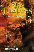 The Forbidden Flats (Sky Jumpers, #2)