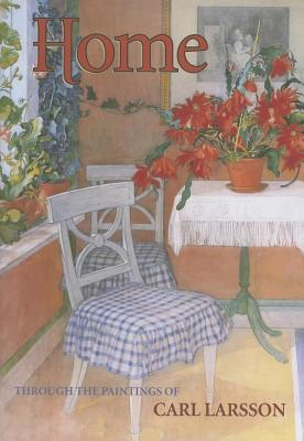 Home: Through the Paintings of Carl Larsson