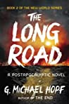 The Long Road: A Postapocalyptic Novel -book cover