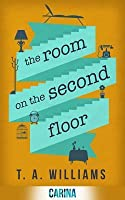 The Room on the Second Floor