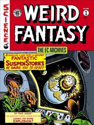 The EC Archives: Weird Fantasy Volume 1