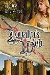Loyalty's Web (Poitevin Hearts, #1)
