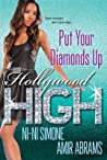 Put Your Diamonds Up (Hollywood High #3)