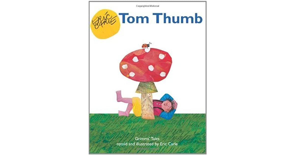 Tom Thumb by Eric Carle