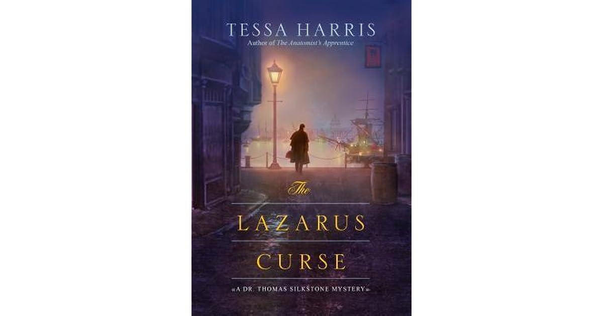 The Lazarus Curse Dr Thomas Silkstone 4 By Tessa Harris