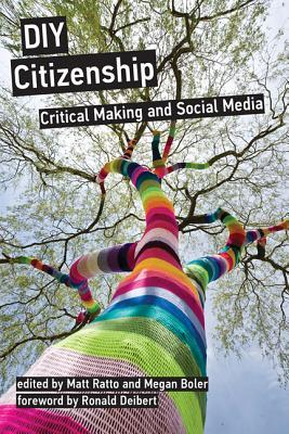 DIY Citizenship by Matt Ratto
