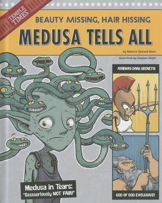 Medusa Tells All by Rebecca Fjelland Davis