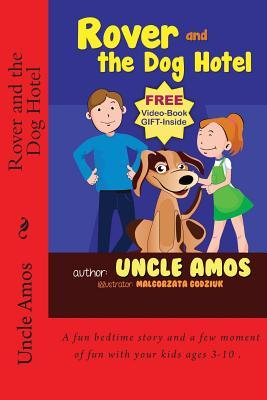 Rover and the Dog Hotel: Bedtime Stories Book for Children's Age 3-10. (eBook about a Dog) (Good Night & Bedtime Children's Story eBook Collection)