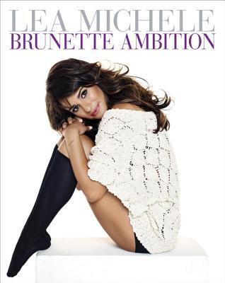 Download Brunette Ambition By Lea Michele