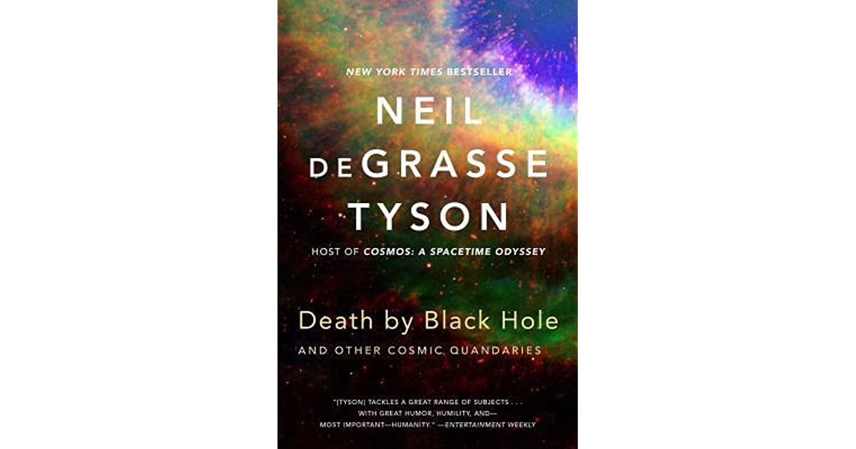 Death by Black Hole: And Other Cosmic Quandaries by Neil deGrasse Tyson