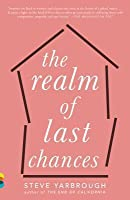 The Realm of Last Chances