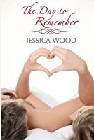 The Day to Remember (Emma's Story, #2)
