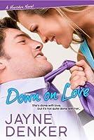 Down on Love (A Marsden Novel #1)