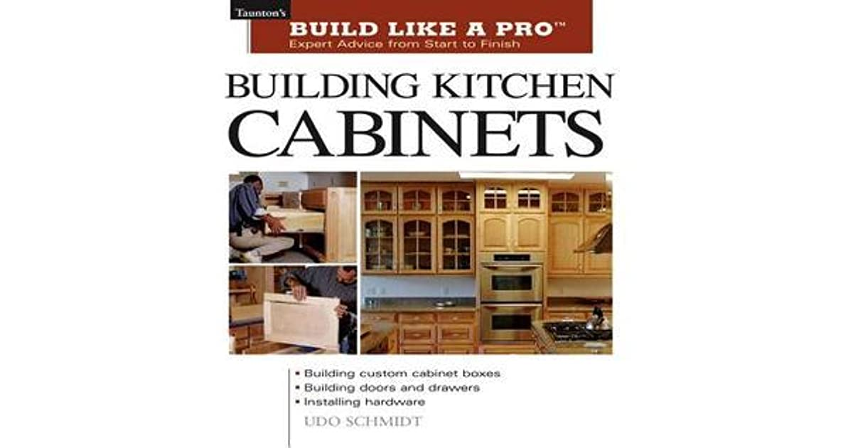 building kitchen cabinets by udo schmidt