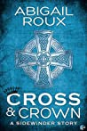 Cross & Crown (Sidewinder, #2)