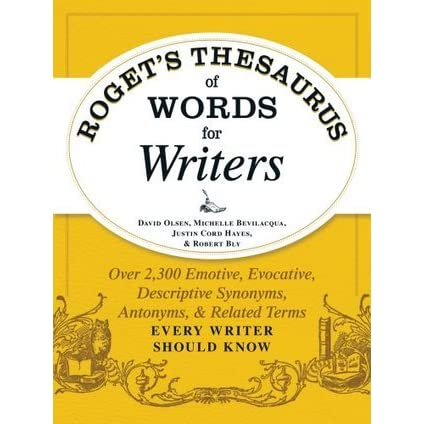 Roget's Thesaurus of Words for Writers: Over 2,300 Emotive