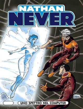 Nathan Never n. 61: Uno spettro nel computer